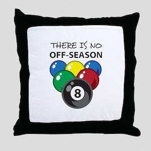 NO OFF SEASON Throw Pillow