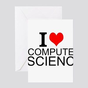 I Love Computer Science Greeting Cards