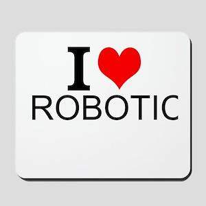 I Love Robotics Mousepad