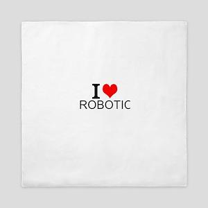 I Love Robotics Queen Duvet