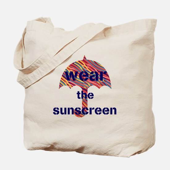 Wear the Sunscreen Travel Tote Bag