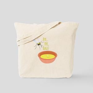 Bye Bugs Tote Bag