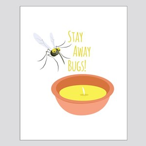 Stay Away Posters