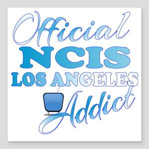 """Official NCIS LA Addict  Square Car Magnet 3"""" x 3"""""""
