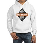 Screw Your Lab Safety. I Want Super Powers! Hoodie