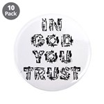 "In God You Trust 3.5"" Button (10 Pack)"