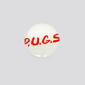 PUGS Not Drugs Mini Button