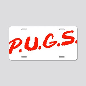 PUGS Not Drugs Aluminum License Plate