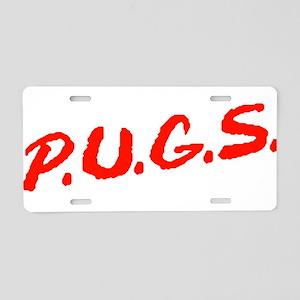 PUGS Not Drugs Aluminum License Plate