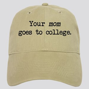 Your Mom Goes to College - Blk Cap