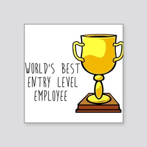 World's Best Entry Level Employee Sticker