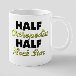 Half Orthopedist Half Rock Star Mugs