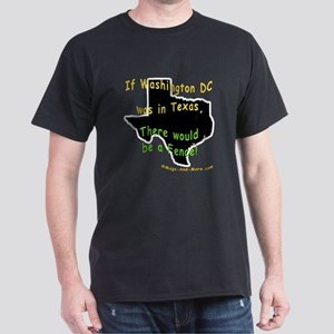 If Washington DC was in Texas - Dark T-Shirt