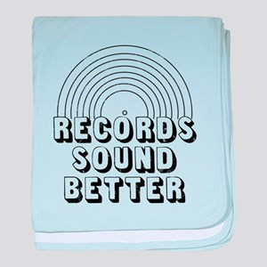 Records Sound Better baby blanket