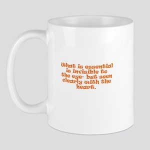 What is essential is invisibl Mug