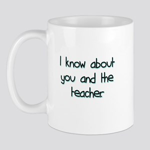 you and the teacher Mug