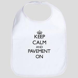 Keep Calm and Pavement ON Bib