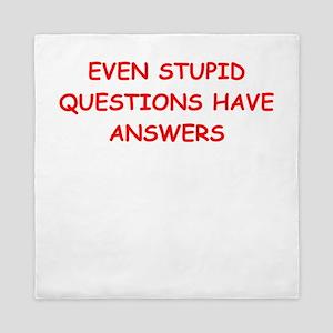 stupid questions Queen Duvet