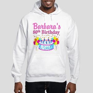 80 AND FABULOUS Hooded Sweatshirt