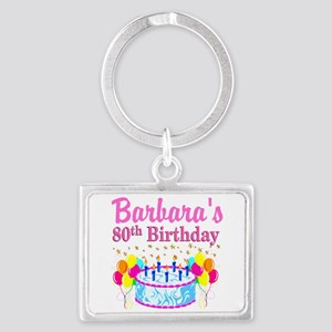 80 AND FABULOUS Landscape Keychain