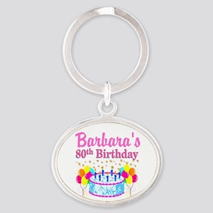 80 AND FABULOUS Oval Keychain
