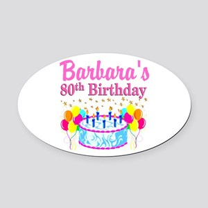 80 AND FABULOUS Oval Car Magnet