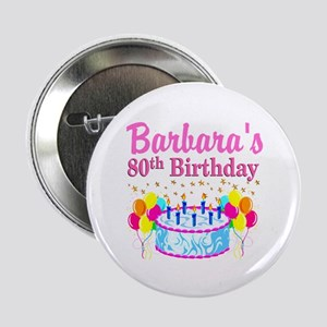 "80 AND FABULOUS 2.25"" Button (10 pack)"