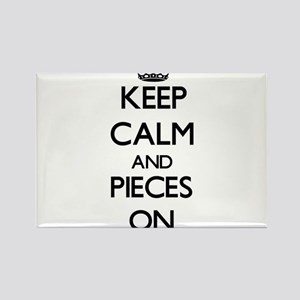 Keep Calm and Pieces ON Magnets