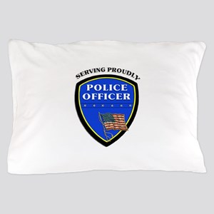 Police Serving Proudly Pillow Case