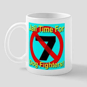 Jail Time For Dog Fighters Mug