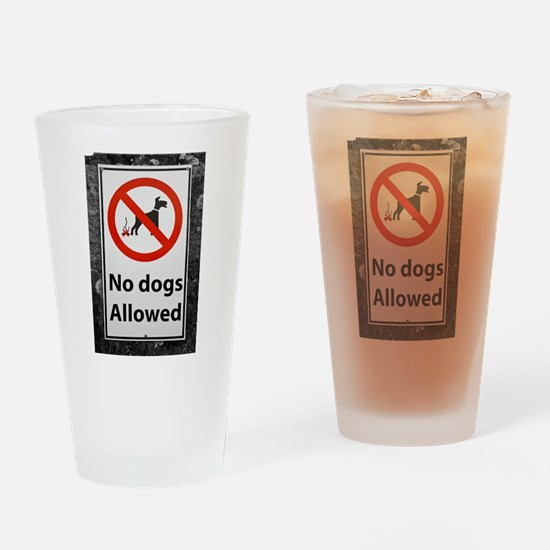 no-dogs-allowed-sign Drinking Glass