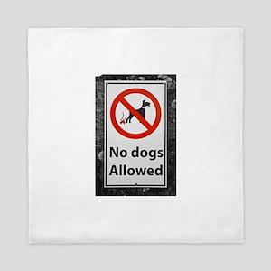 no-dogs-allowed-sign Queen Duvet