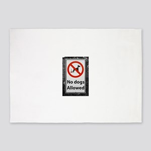 no-dogs-allowed-sign 5'x7'Area Rug