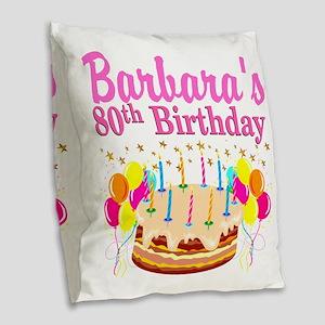 80 AND FABULOUS Burlap Throw Pillow