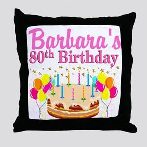 80 AND FABULOUS Throw Pillow