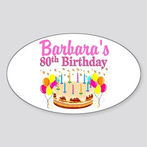 80 AND FABULOUS Sticker (Oval)