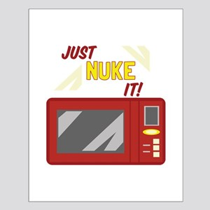 Just Nuke It! Posters