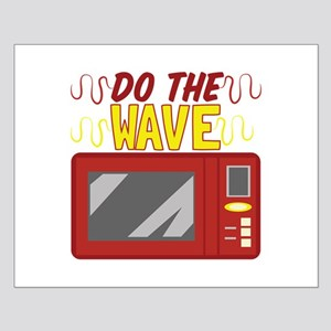 Do The Wave Posters