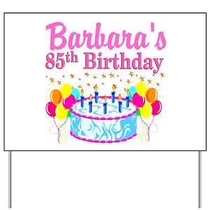 85th Birthday Yard Signs