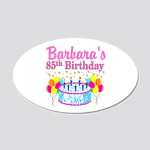 85 YR OLD DIVA 20x12 Oval Wall Decal