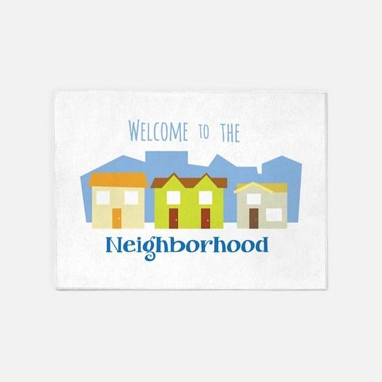 Neighborhood Welcome 5'x7'Area Rug