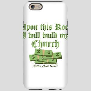 Upon This Rock Better Call Saul iPhone 6 Tough Cas