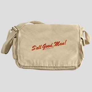 S'all Good Man Better Call Saul Messenger Bag