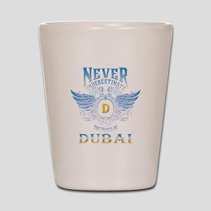 never underestimate the power of dubai Shot Glass