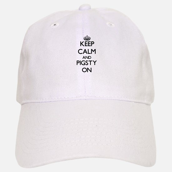 Keep Calm and Pigsty ON Baseball Baseball Cap