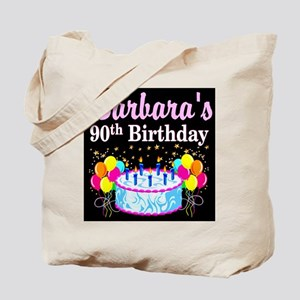 90TH CELEBRATION Tote Bag