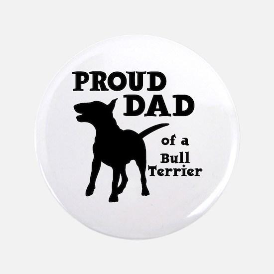 BULL TERRIER DAD Button