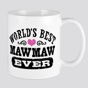 World's Best MawMaw Ever Mug