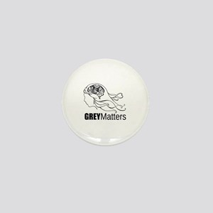 Grey Matters  Mini Button
