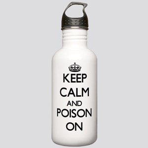 Keep Calm and Poison O Stainless Water Bottle 1.0L